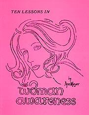 Ten Lessons In Woman Awareness