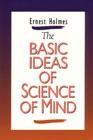 Basic Ideas of Science of Mind #b007